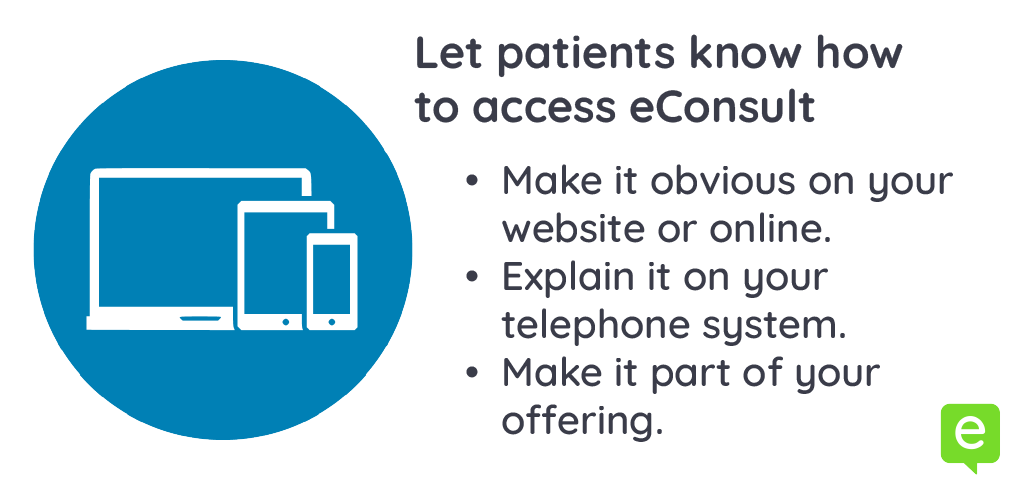 Image showing 3 ways to let patients know how to access eConsult - patient education